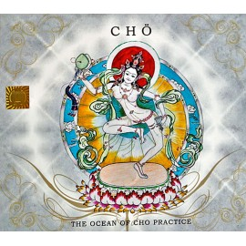 Cd musique tibètaine. CD THE OCEAN OF CHÖ PRACTICE